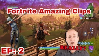 Fortnite Amazing clips / Battle Royale EP: 2
