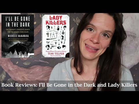 True Crime Book Reviews: I'll Be Gone in the Dark and Lady Killers Mp3