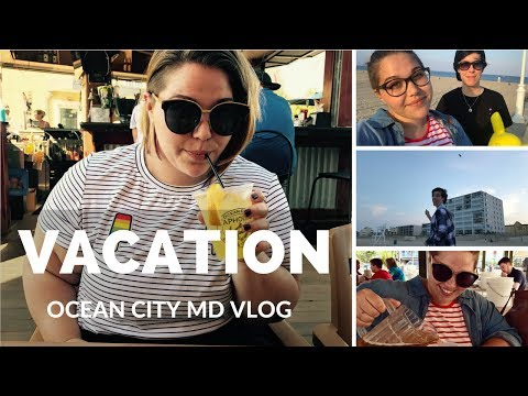 Ocean City MD Vacation 2017 | VLOG