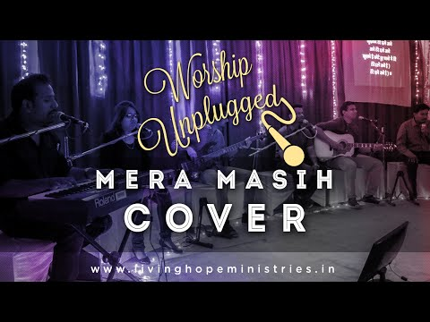 Mera Masih - Cover by Just Worship