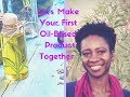 Create Your & Sell Your First Product: Oil Blends for Skin & Hair