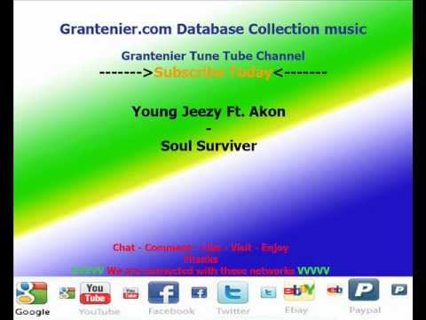 Young Jeezy Ft. Akon- Soul Surviver