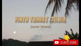 Download Mp3 Lagu Lirik Pintu Taubat - Zilvia Cover Kinanti