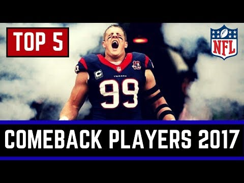 Top 5 Candidates For Comeback Player Of The Year In 2017