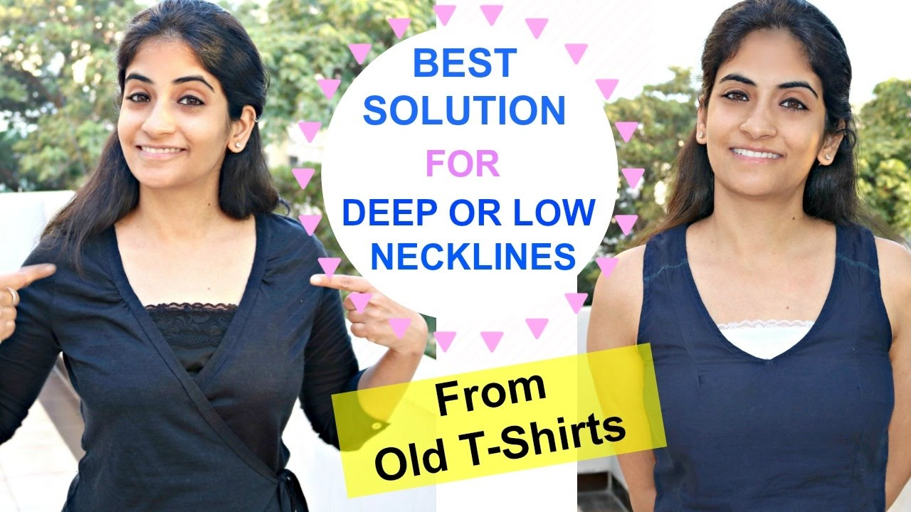 b802949ed3baf8 Best Solution for Low and Deep Necklines Using Old T-shirts  Light    Comfortable - YouTube