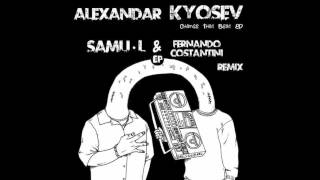 Alexandar Kyosev - Change That Beat (Original Mix) [EDR14]
