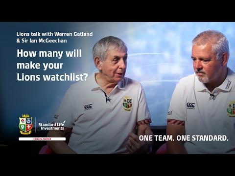 Warren Gatland and Sir Ian McGeechan discuss their Lions watchlist