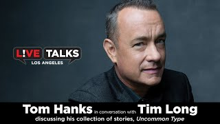 Tom Hanks in conversation with Tim Long at Live Talks Los Angeles