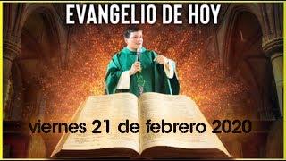 EVANGELIO DE HOY | DIA Viernes 21 de Febrero de 2020