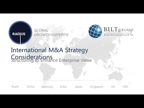 International M&A Strategy Considerations: Structuring to Enhance Enterprise Value