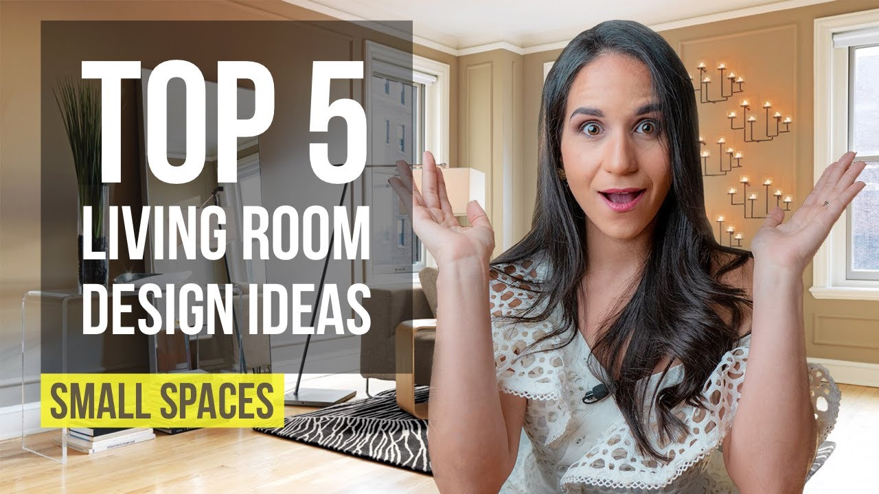 Top 5 Interior Design Ideas And Home Decor For Small Living Room Youtube