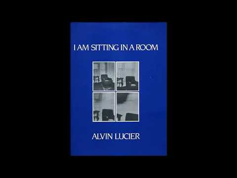 Alvin Lucier   I Am Sitting In A Room