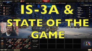 WOT - IS-3A & The State Of The Game | World of Tanks