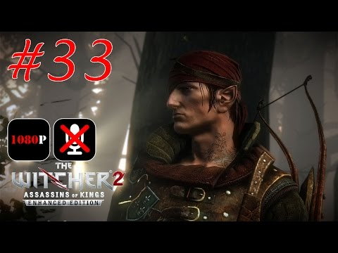 The Witcher 2: Assassins of Kings Enhanced Edition #33 - Плавучая Тюрьма