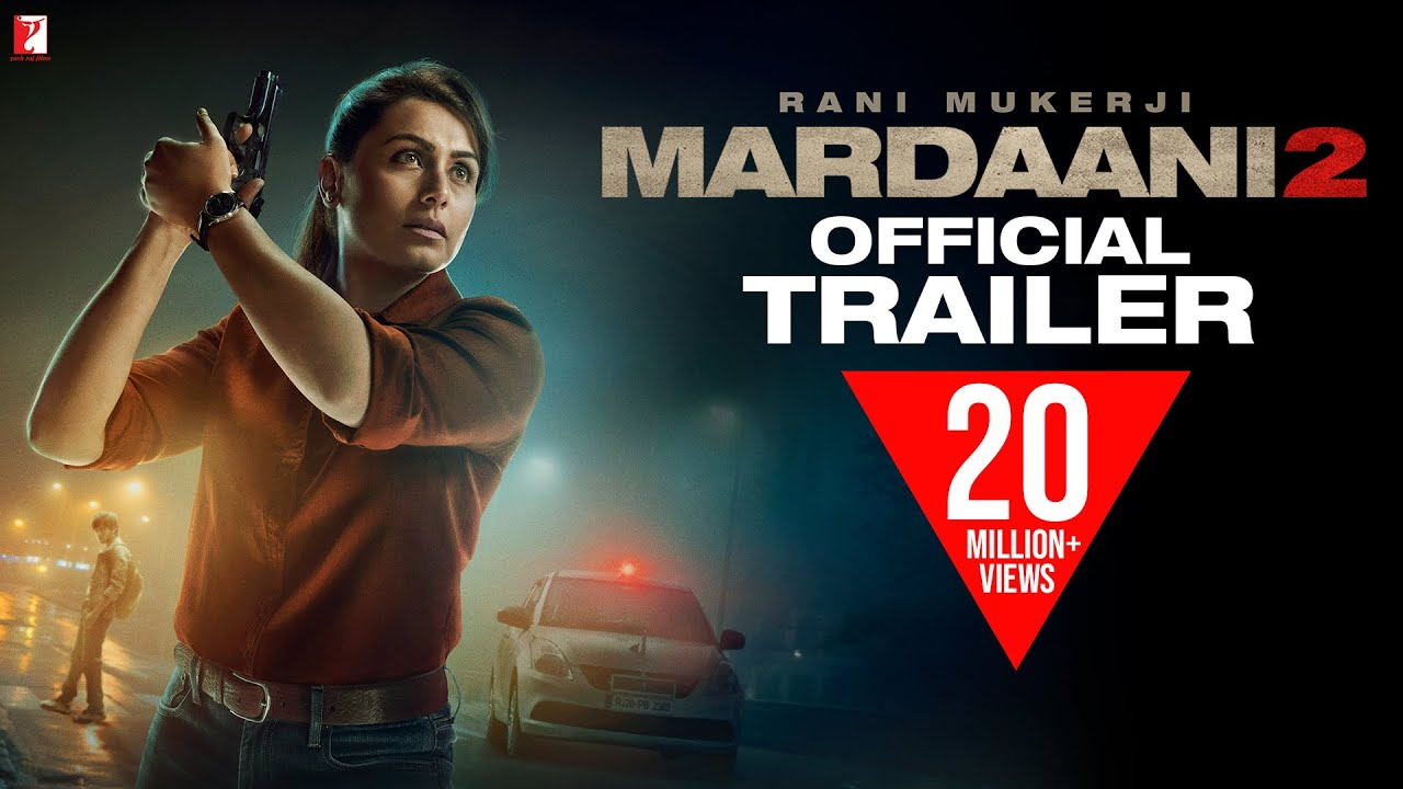 Mardaani 2 | Official Trailer | Rani Mukerji | In Cinemas Now