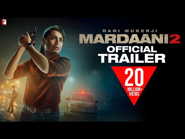 Mardaani 2 | Official Trailer | Rani Mukerji