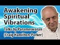 Awakening to Spiritual Vibrations and Spiritual Powers