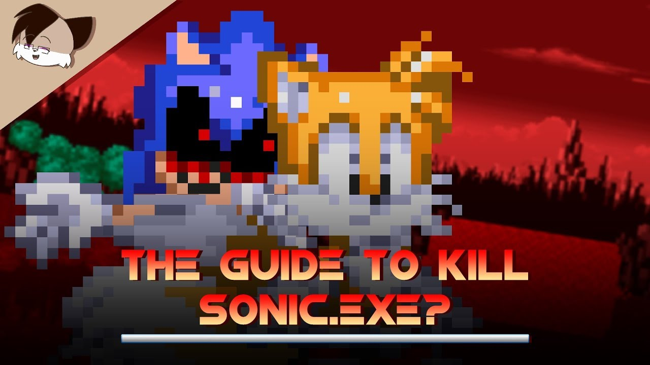 The Guide to Kill Sonic exe? [Animation]