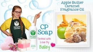 Soap Testing Apple Butter Caramel Fragrance Oil- Natures Garden