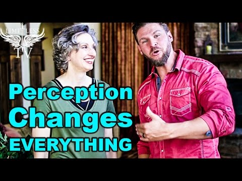 How To Change Your Perception Of Reality - Wylene Benson