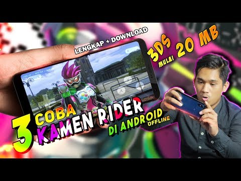 Coba 3 Game Kamen Rider 3DS Android | Mulai 20MB - OFFLINE