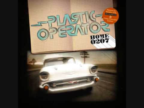Plastic Operator - Home 0207 - (Hermanos Inglesos Remix Part 2)