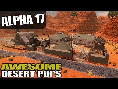 ALPHA 17 | COOL DESERT POI'S | 7 Days to Die Alpha 17 Gameplay | S17.3E23