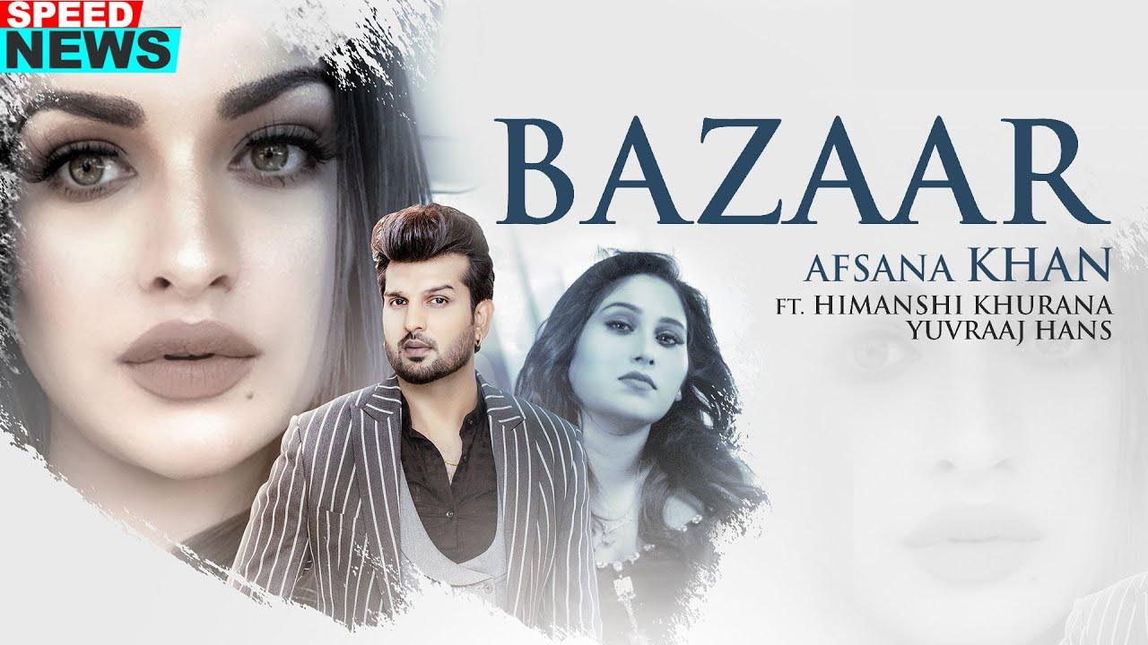 News   Bazaar   Afsana Khan Ft Himanshi Khurana   Yuvraj Hans   Latest Punjabi Teasers 2020