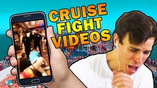 RATING CRUISE SHIP FIGHTS