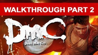 DmC Devil May Cry Walkthrough Xbox 360 Gameplay - No Commentary Part 2 (HD 1080p)