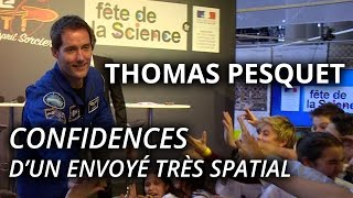 Thomas Pesquet : Confidences d