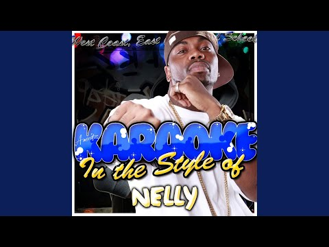 Country Grammar In the Style of Nelly Karaoke Version