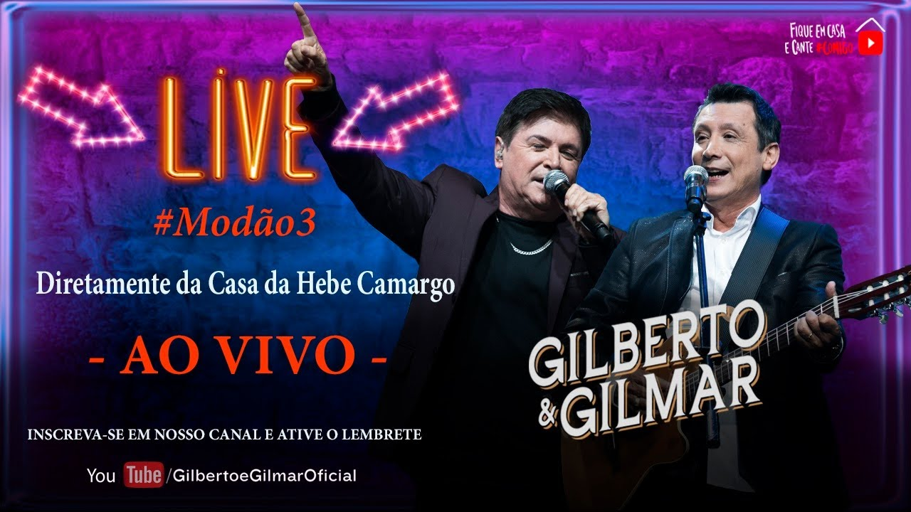 Gilberto e Gilmar   Ao Vivo   Live  #Modão3 #FiqueEmCasa e Cante #Comigo