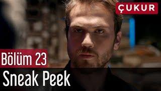 Çukur 23. Bölüm - Sneak Peek