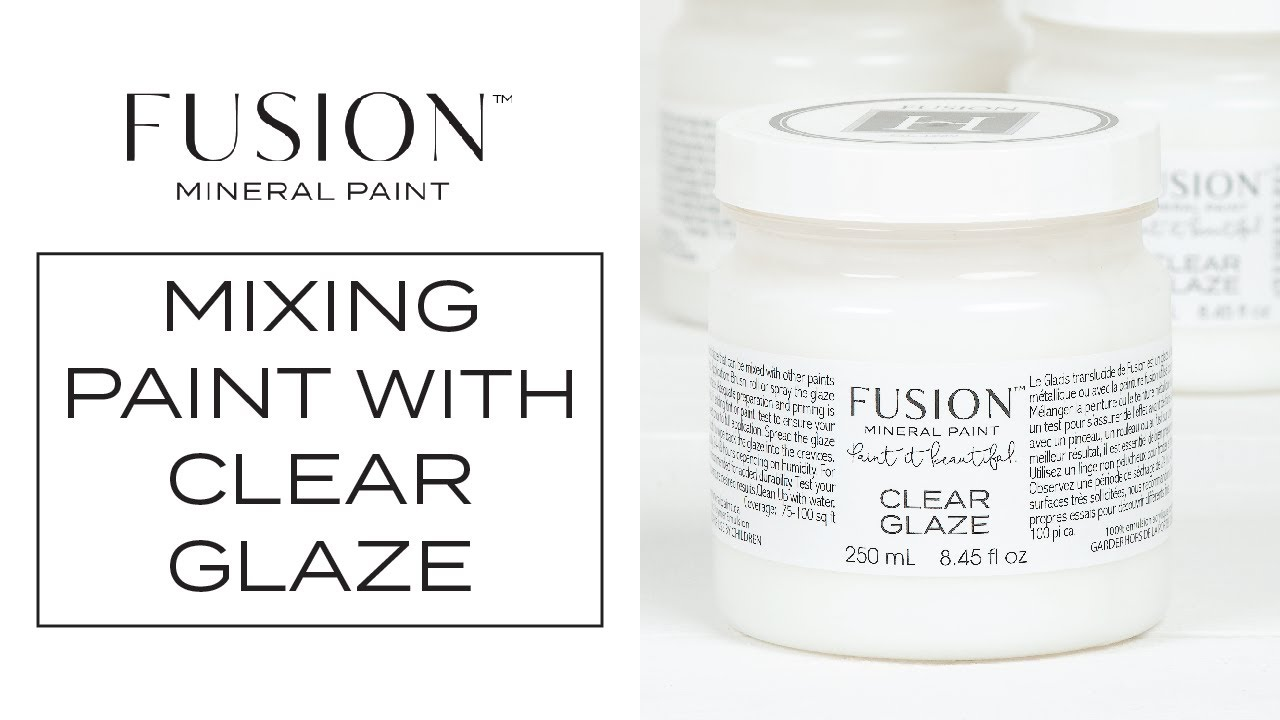 How to Mix Fusion Mineral Paint with Clear Glaze