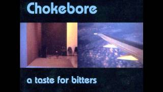 Watch Chokebore Sleep With Me video