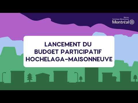 Lancement du budget participatif Hochelaga-Maisonneuve