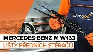 Jak vyměnit lišty předních stěračů na MERCEDES-BENZ M W163 [NÁVOD]