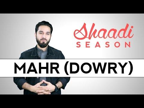Wedding Dowry in Islam - Ep. 2 -Shaadi Season - Saad Tasleem