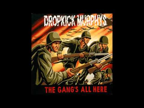 Dropkick Murphys - The gang's all here...