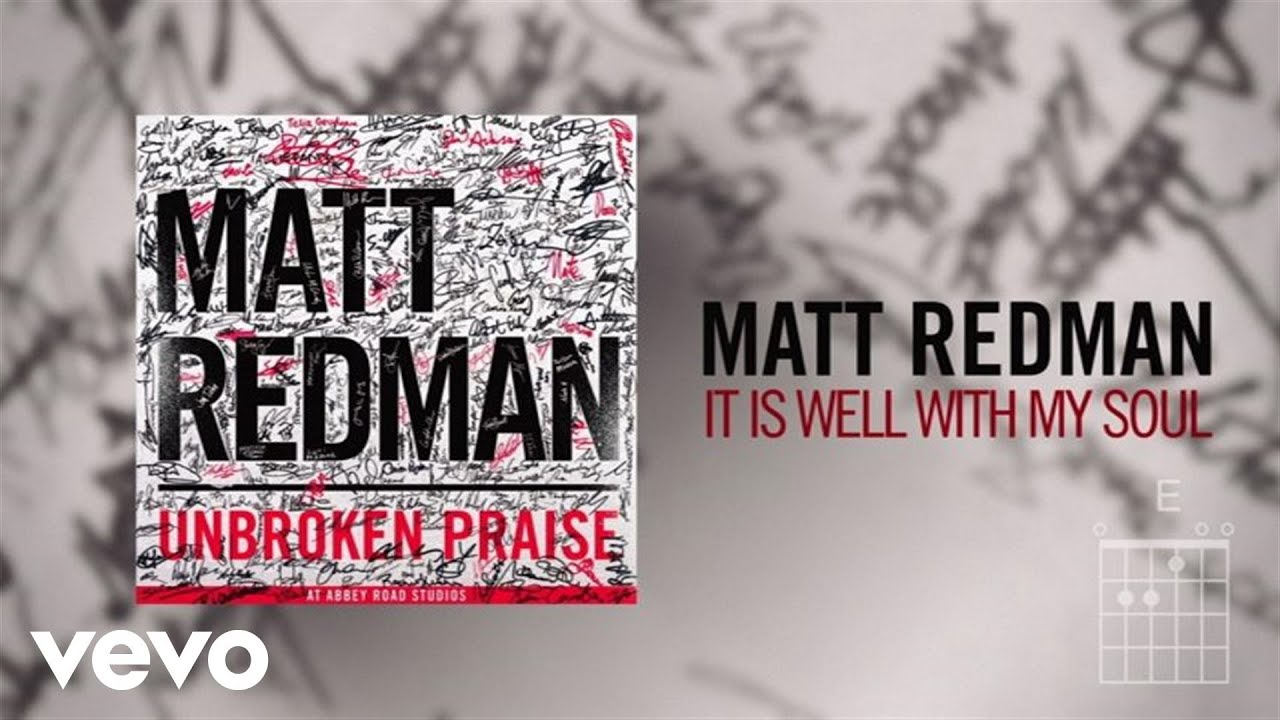 Matt Redman It Is Well With My Soul Livelyric Video Youtube