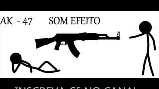 AK - 47 SOM  EFEITO - TUDO PIVOT