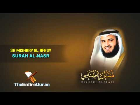 SURAH AN-NASR - SH MISHARY AL AFASY