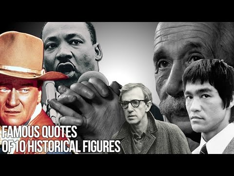 Famous quotes of 10 historical figures