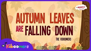 Autumn Leaves Are Falling Down | Fall Song | Preschool Songs | The Kiboomers