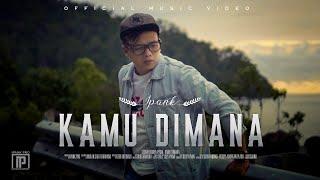 KAMU DIMANA - Ipank (Official Music Video)