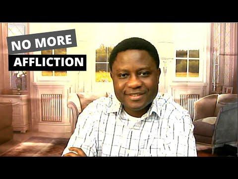 NO MORE AFFLICTION With Pastor Ayodeji Agbelusi