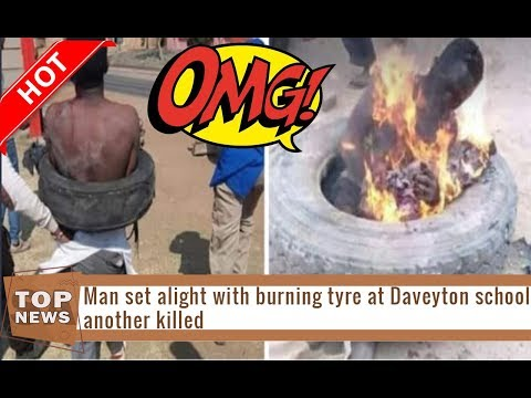 Man set alight with burning tyre at Daveyton school another killed