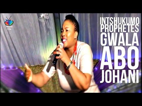 Download INTSHUKUMO ( Prophetes N Gwala) Abo Johani
