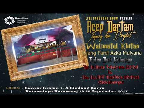 ACEP DARTAM GROUP Part 2 Edisi Siang (Karawang)